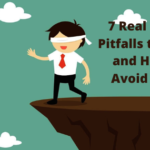7 Real Estate Pitfalls to Avoid and How to Avoid Them